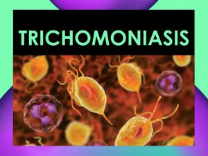 تریکومونیازیس چیست؟